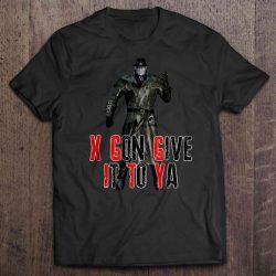 xavier x gonna give it to ya shirt