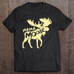 Womens Mama Moose For Moose Mom