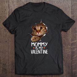 Mommy Is My Valentine Cat Inside