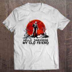 Hello Darkness My Old Friend Michael Myers Halloween Version2