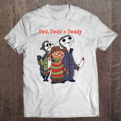 Ded Dedd N Deddy Freddy Krueger Jason Voorhees Michael Myers Halloween