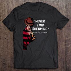 Never Stop Dreaming Freddy Krueger
