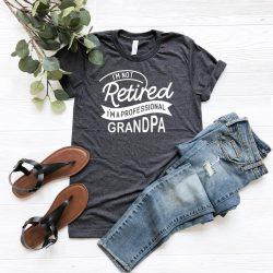 Professional Grandpa Shirt, Grandpa T-Shirt, Fathers Day Gift, Gift For Grandpa, Fathers Day Shirt, Gift For Dad, Cool Grandpa T Shirt