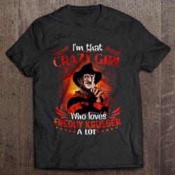 I'm That Crazy Girl Who Loves Freddy Krueger A Lot