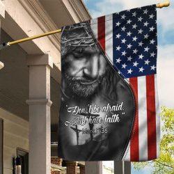 DON'T BE AFRAID, JUST HAVE FAITH - FLAG 938 - BHN97