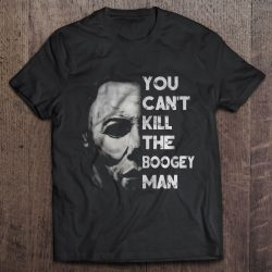 You Can't Kill The Boogey Man Michael Myers
