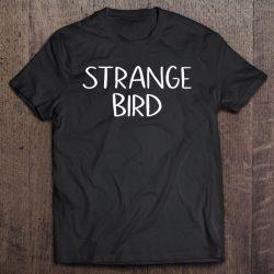 Strange Bird Shirt Misfit Geeks Summer Camp Twitchers