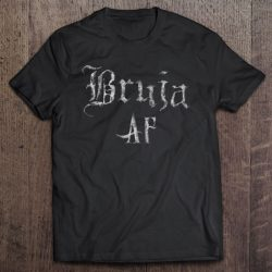 Bruja Af Halloween Wicca Witch Woman Mexicana Chicana Gift