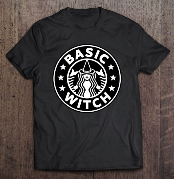 Basic Witch Funny For Pumpkin Spice Coffee