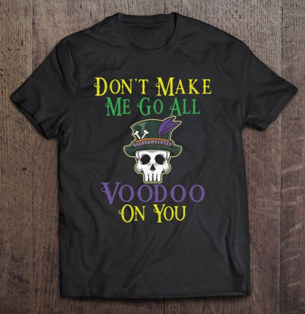 Funny Voodoo Quote – Witch Doctor Skull Mardi Gras Festival
